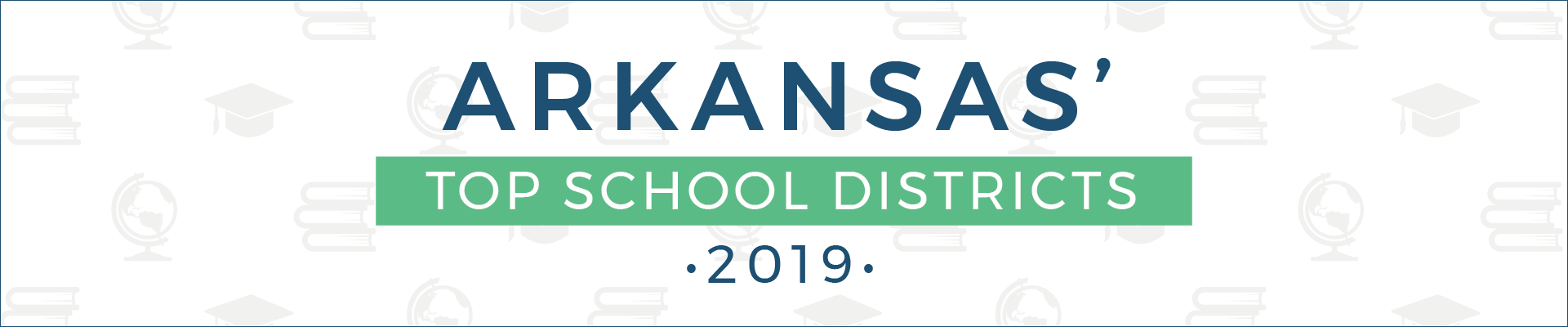 top school districts, 2019 - arkansas