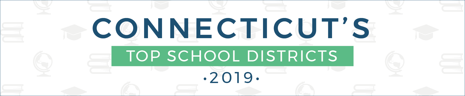 top school districts, 2019 - connecticut - banner