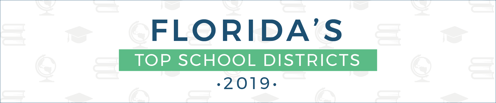 top school districts, 2019 - florida - banner