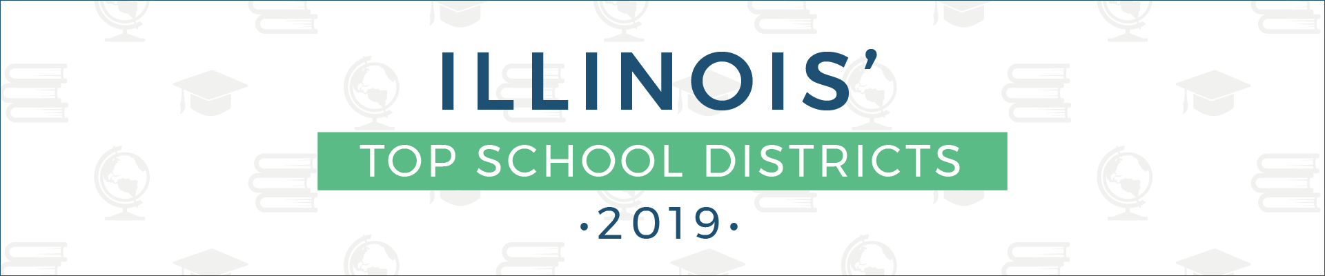 top school districts, 2019 - illinois - banner