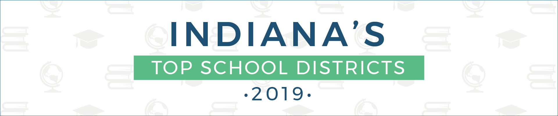 top school districts, 2019 - indiana - banner