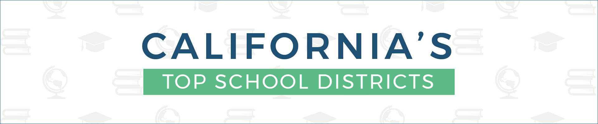 california_top_school_district_banner_2020